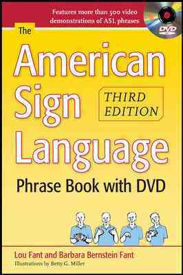 The American Sign Language Phrase Book By Fant, Lou