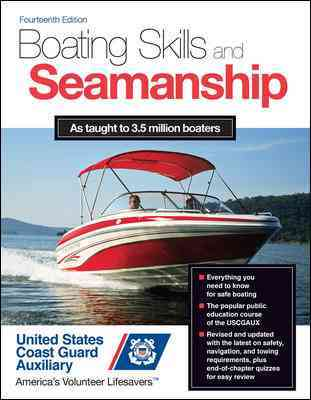 Boating Skills and Seamanship By U.s. Coast Guard Auxiliary Assoc., Inc. (COR)