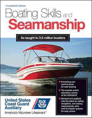 Boating Skills and Seamanship By U.s. Coast Guard Auxiliary Assoc., Inc. (COR)